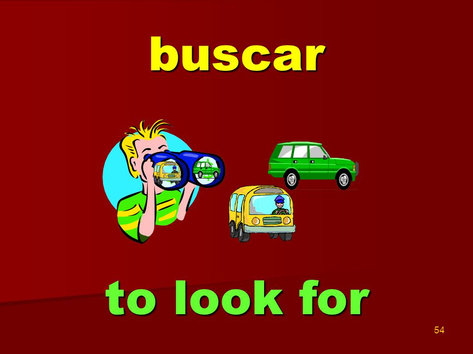 54 buscar to look for