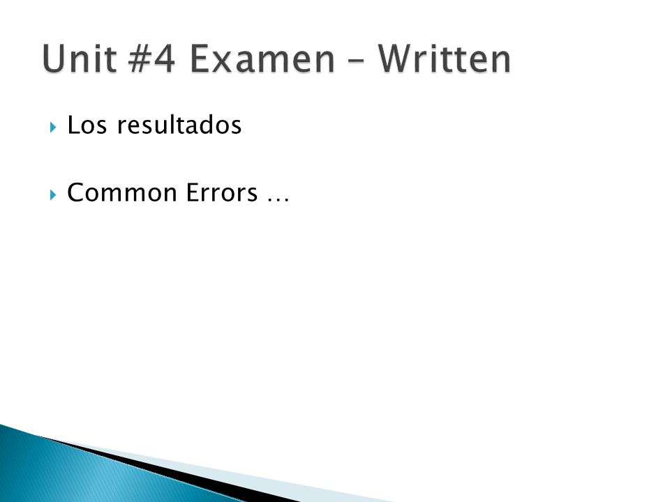  Los resultados  Common Errors …