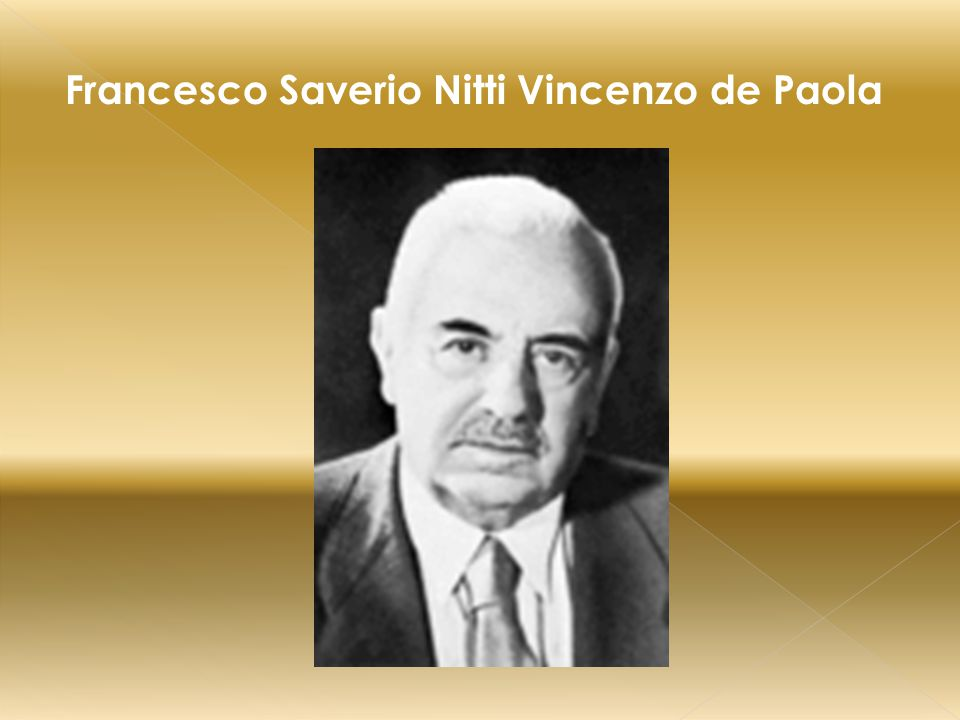 Francesco Saverio Nitti Vincenzo de Paola
