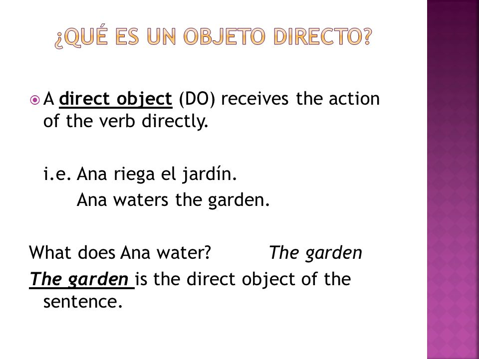 How to use direct object pronouns in Spanish.