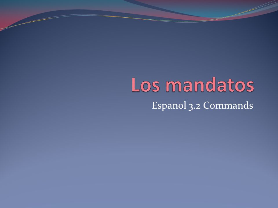 Espanol 3.2 Commands