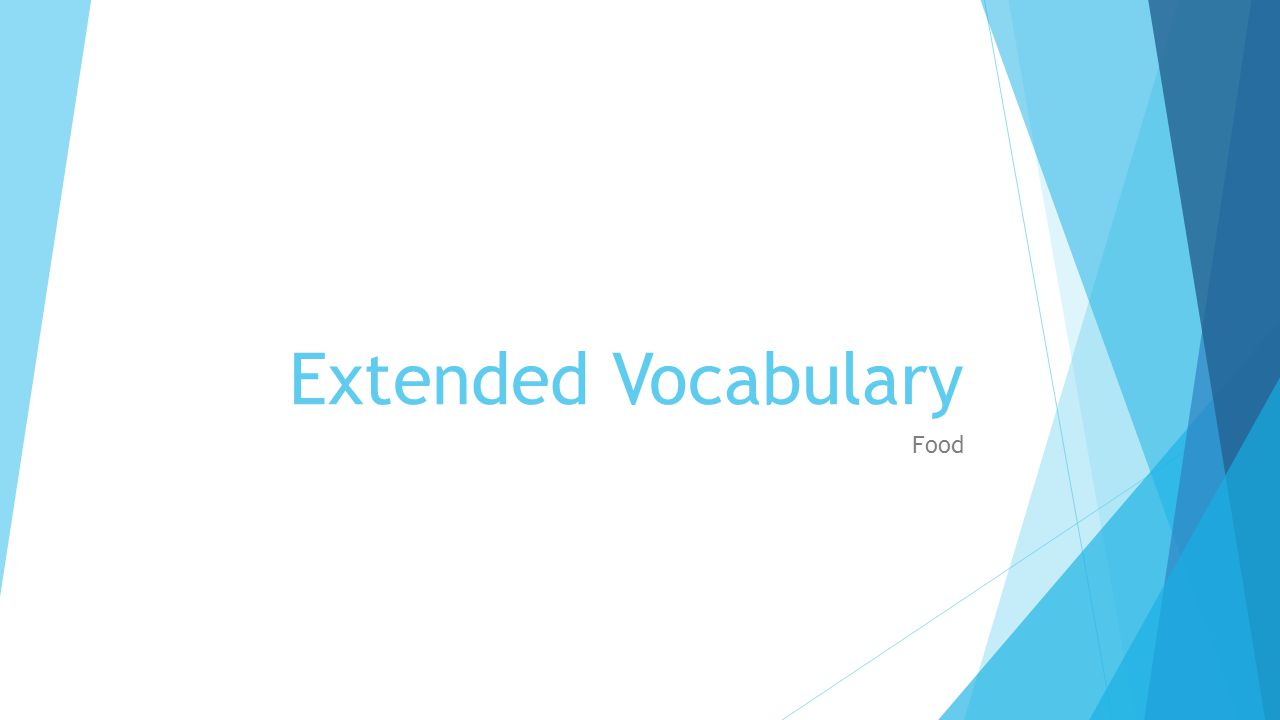 Extended Vocabulary Food