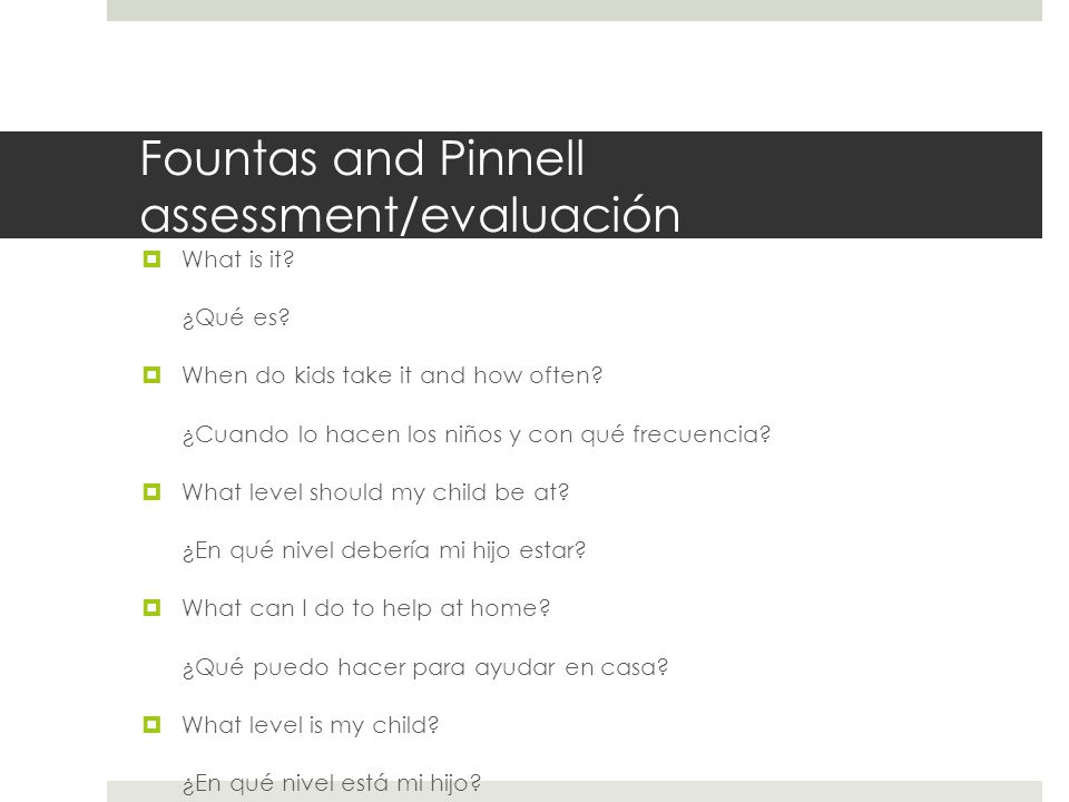 Fountas and Pinnell assessment/evaluación  What is it.