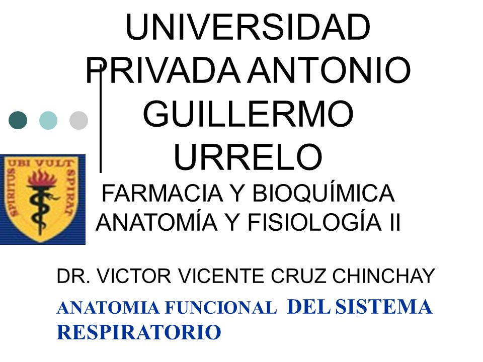 UNIVERSIDAD PRIVADA ANTONIO GUILLERMO URRELO FARMACIA Y BIOQUÍMICA ...