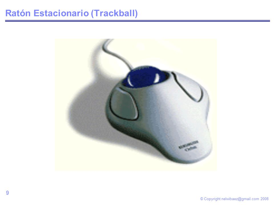© Copyright Ratón Estacionario (Trackball)