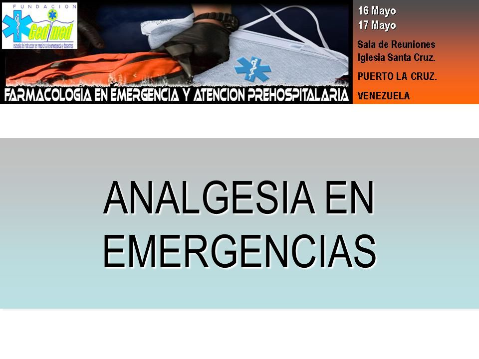 ANALGESIA EN EMERGENCIAS