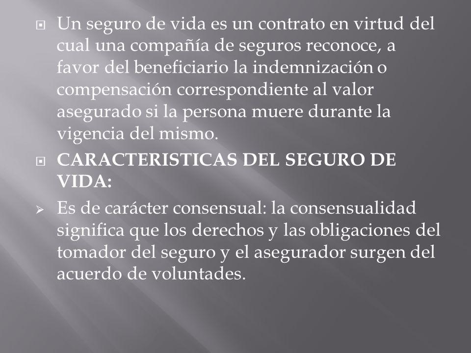 9b74cab780225 4  Un seguro de vida es un contrato en virtud del cual una compañía de  seguros reconoce