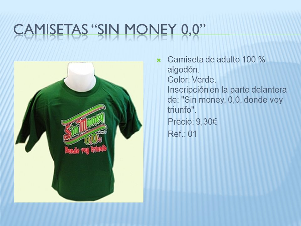  Camiseta de adulto 100 % algodón. Color: Verde.
