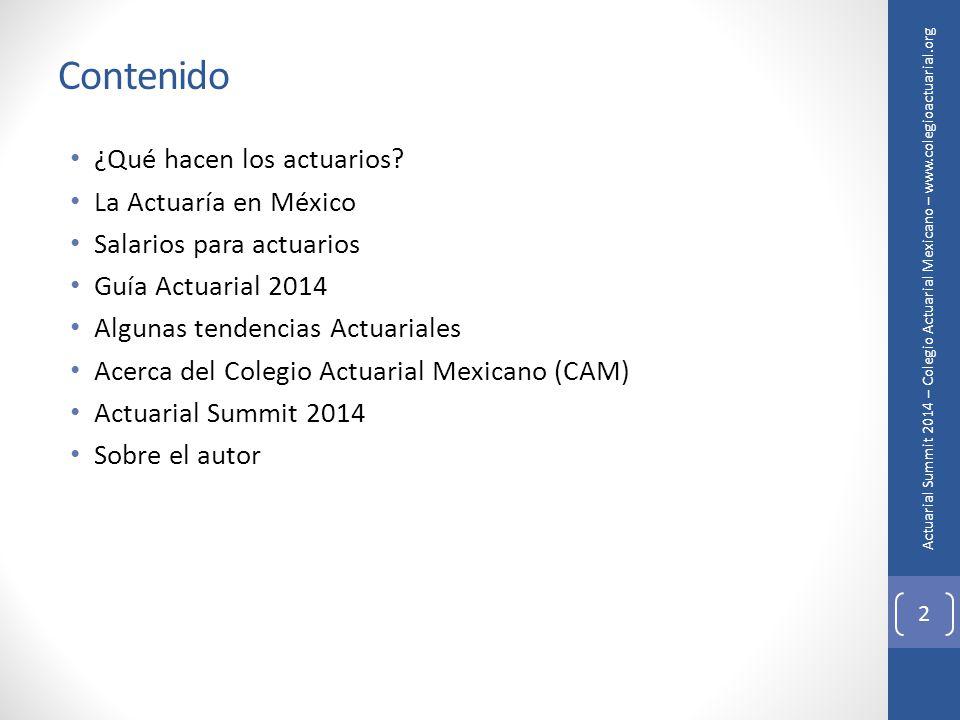 Actuarial Summit 2014 – Colegio Actuarial Mexicano – Mensaje de ...
