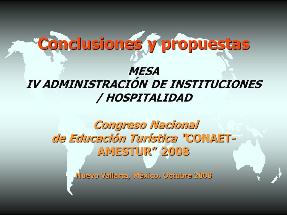 Conclusiones y propuestas MESA IV ADMINISTRACIÓN DE INSTITUCIONES ...