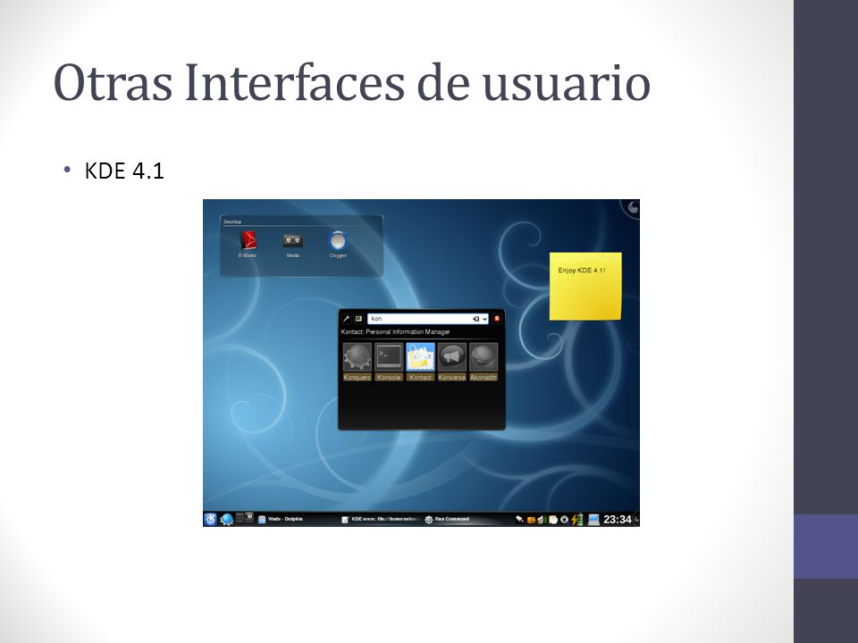 Otras Interfaces de usuario KDE 4.1