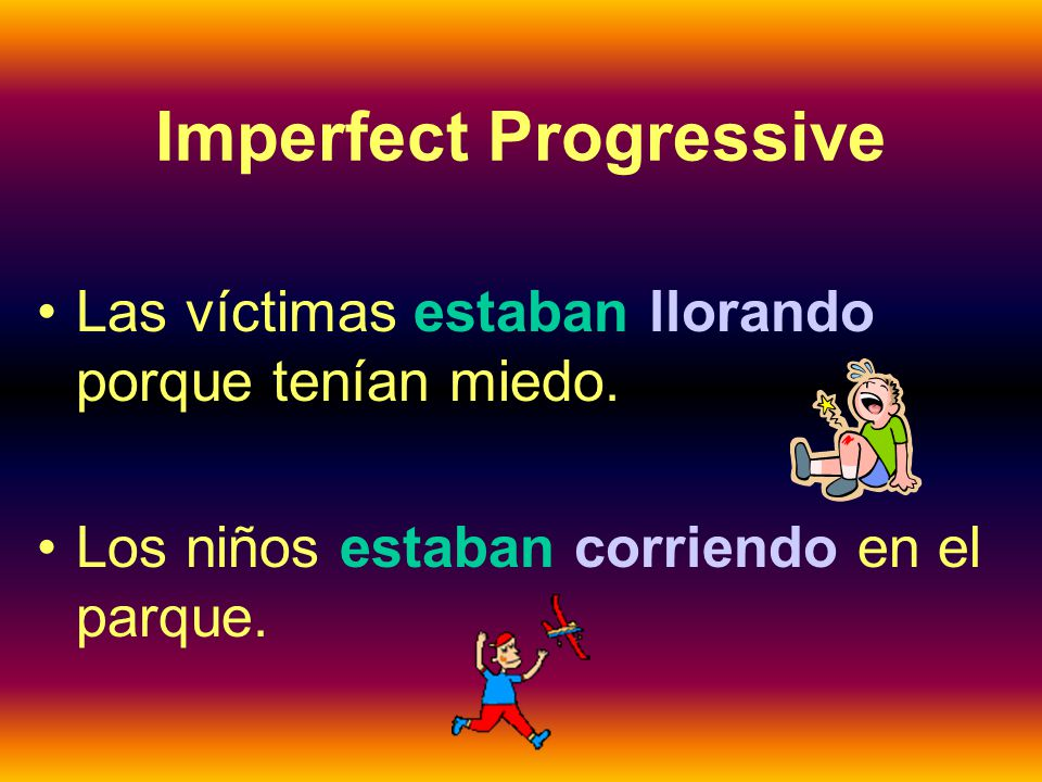 Imperfect Progressive To describe something that was taking place over a period of time in the past, use the imperfect progressive, which uses the imperfect tense of estar + the present participle.