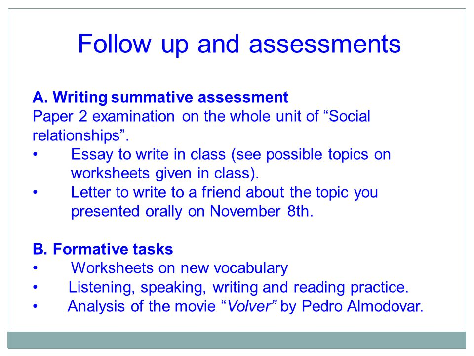 Follow up and assessments A.