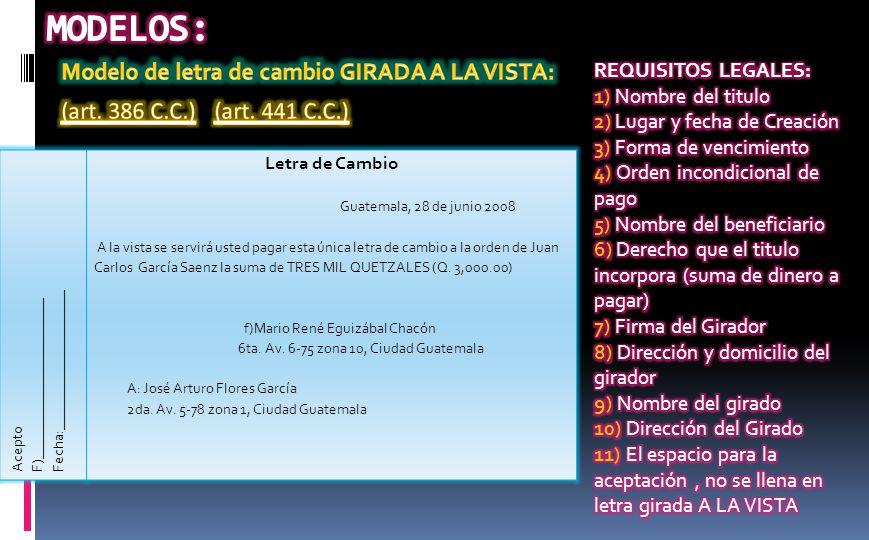 Letra De Cambio Guatemala 28 Junio 2008