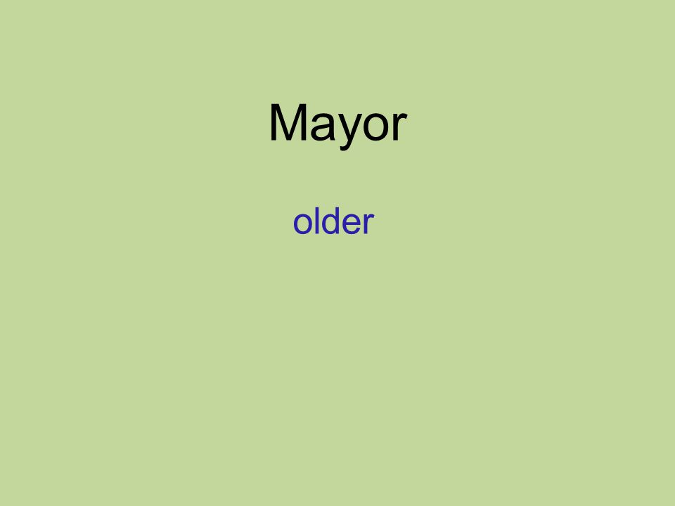 Mayor older