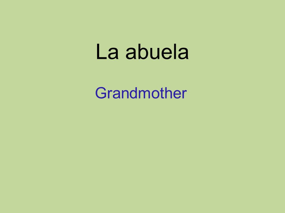 La abuela Grandmother