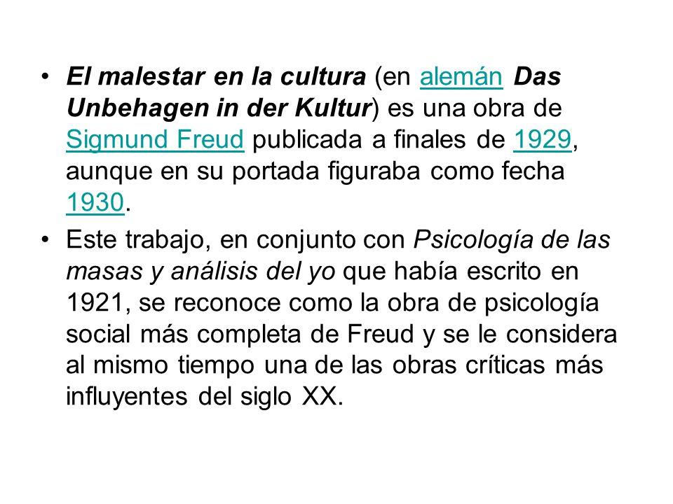 El malestar en la cultura (en alemán Das Unbehagen in der Kultur ...