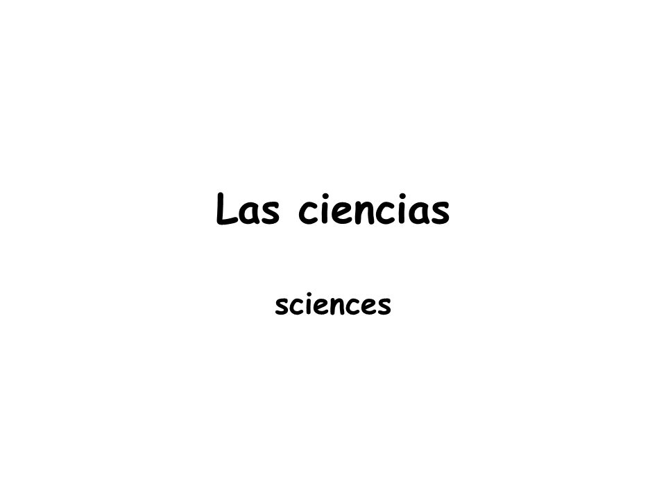 Las ciencias sciences