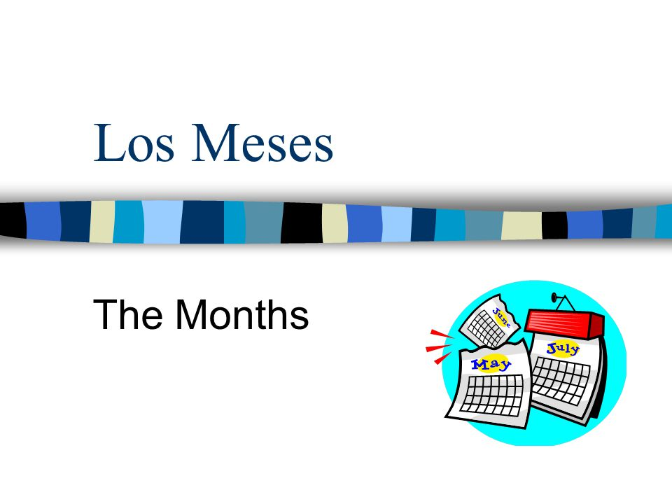 Los Meses The Months