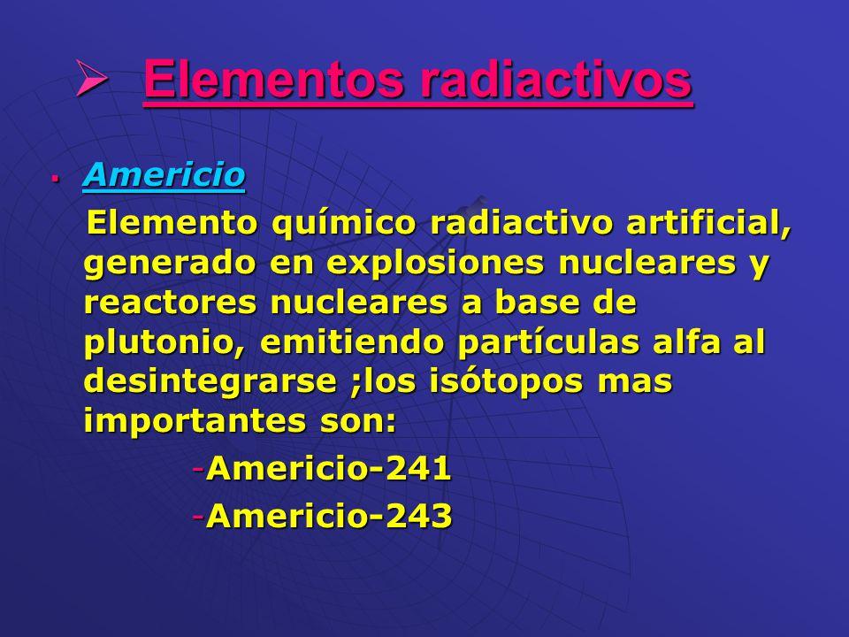 Elemento qumico radiactivo takbuzz 16 elementos radiactivos americio elemento qumico radiactivo artificial generado en explosiones nucleares y urtaz Gallery