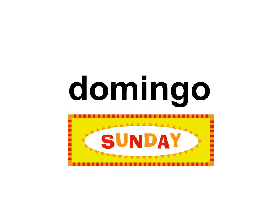 domingo Sunday