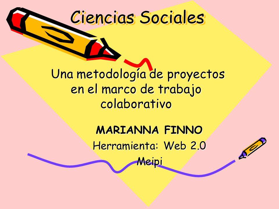 Ciencias Sociales Una metodología de proyectos en el marco de ...