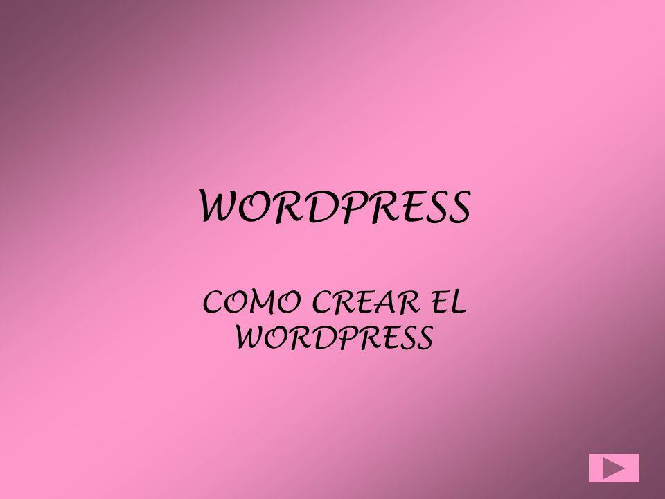 WORDPRESS COMO CREAR EL WORDPRESS. INICIO CUANDO ENSENDEMOS LA ...