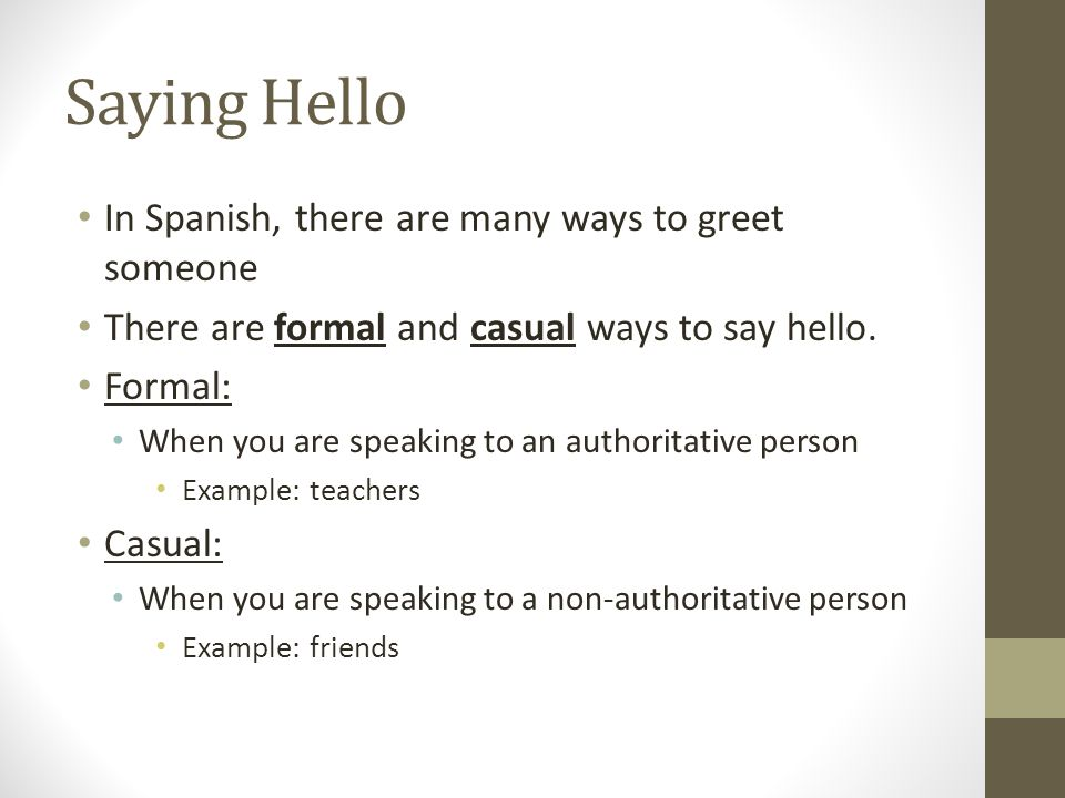 Spanish th grade beginners spanish taylor walker lrc ppt descargar saying hello in spanish there are many ways to greet someone there are formal and m4hsunfo