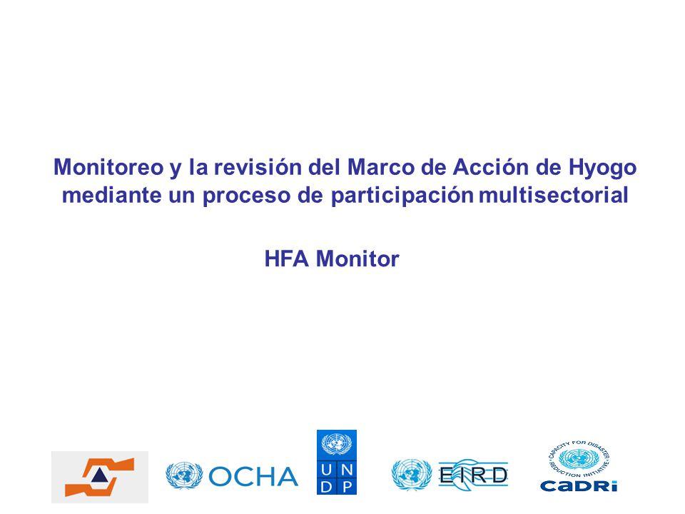 HFA Monitor Monitoreo y la revisión del Marco de Acción de Hyogo ...