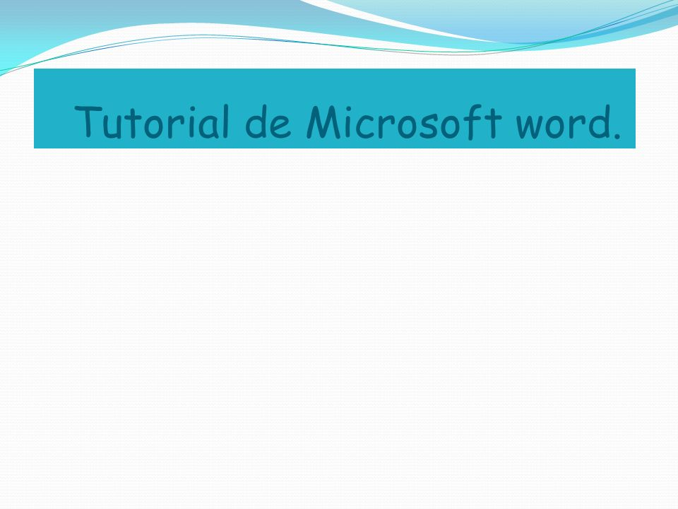 Tutorial de Microsoft word.