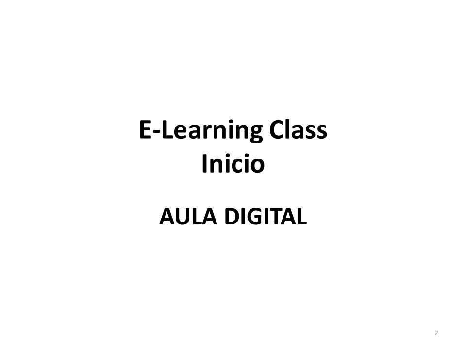 E-Learning Class Inicio AULA DIGITAL 2