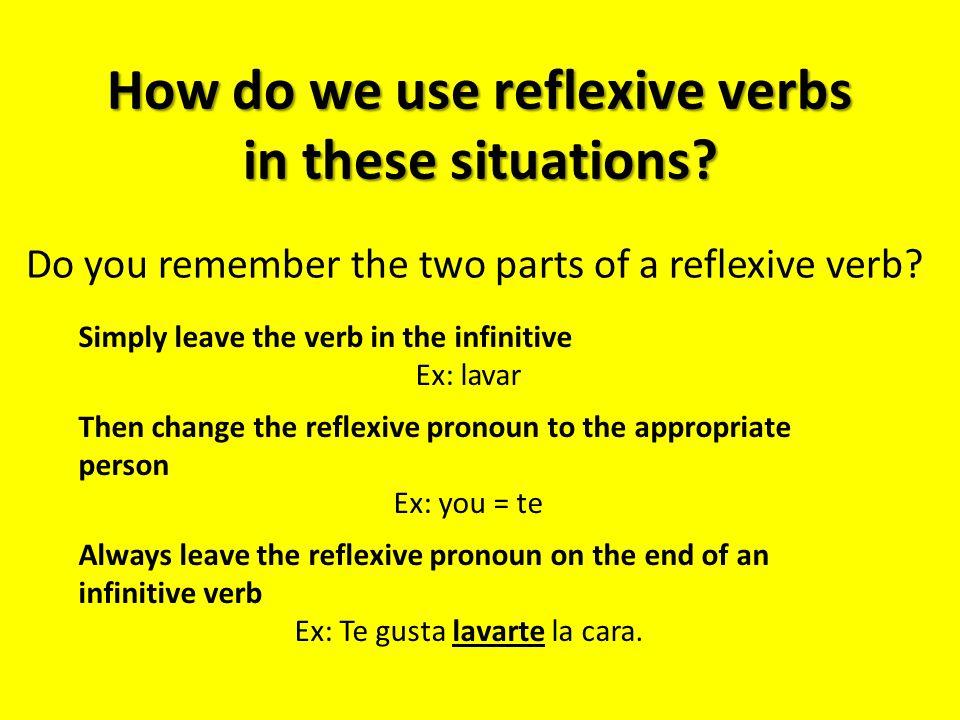 How do we use reflexive verbs in these situations.