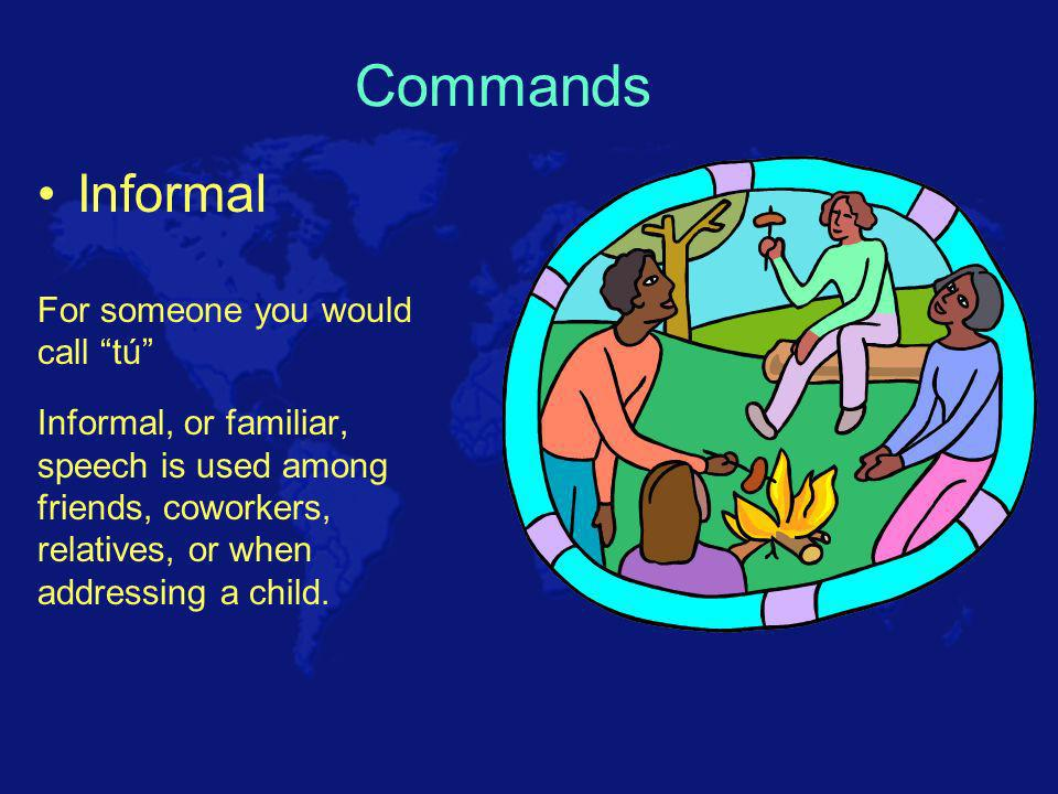 Informal Commands Introduction