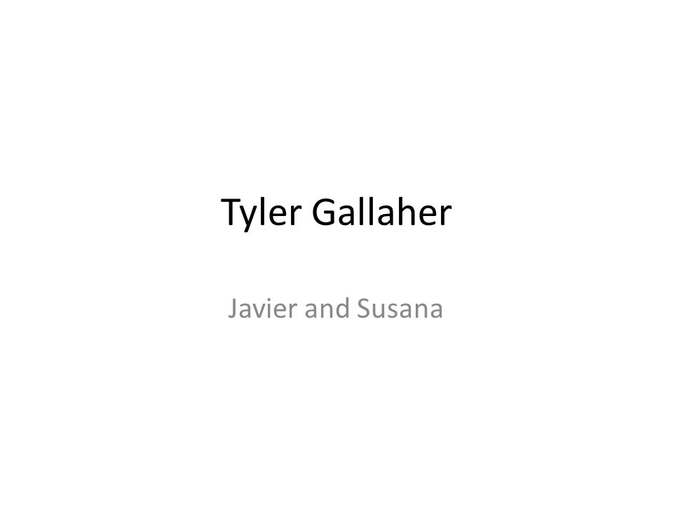 Tyler Gallaher Javier and Susana