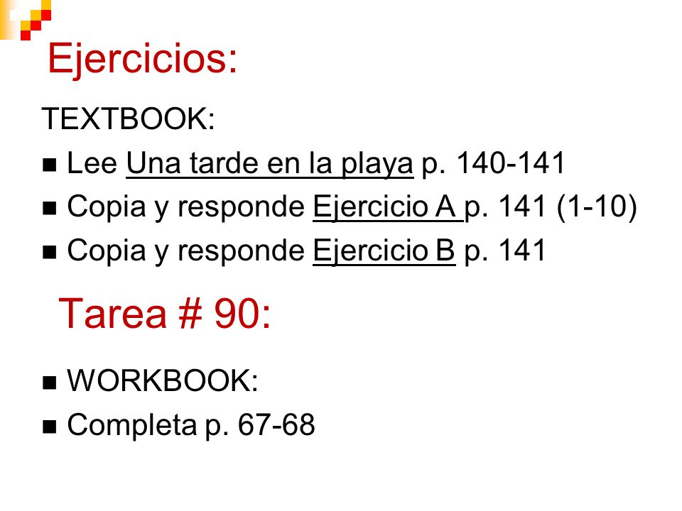 Ejercicios: TEXTBOOK: Lee Una tarde en la playa p.