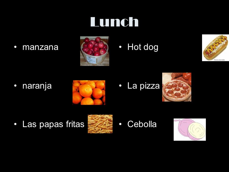 Lunch manzana naranja Las papas fritas Hot dog La pizza Cebolla