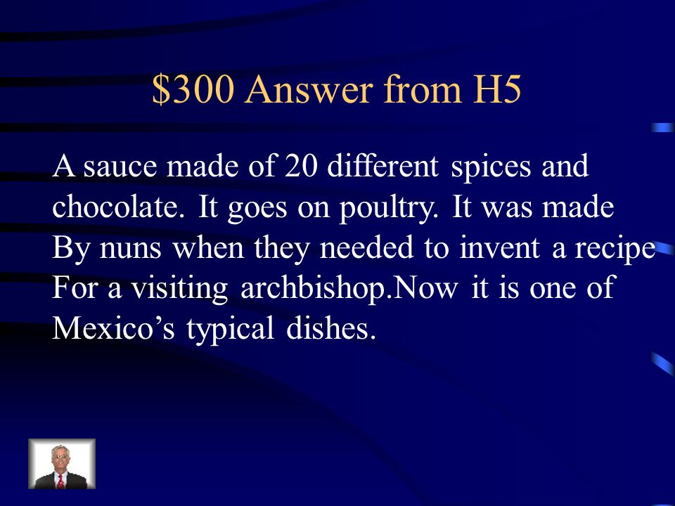 $300 Question from H5 What is el mole