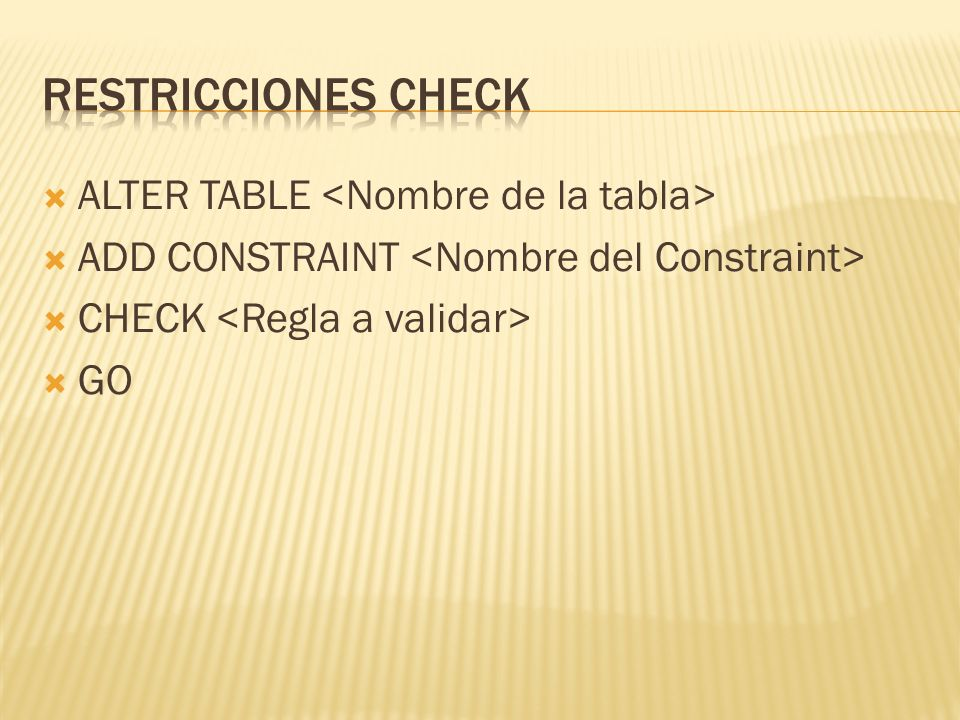 ALTER TABLE ADD CONSTRAINT CHECK GO