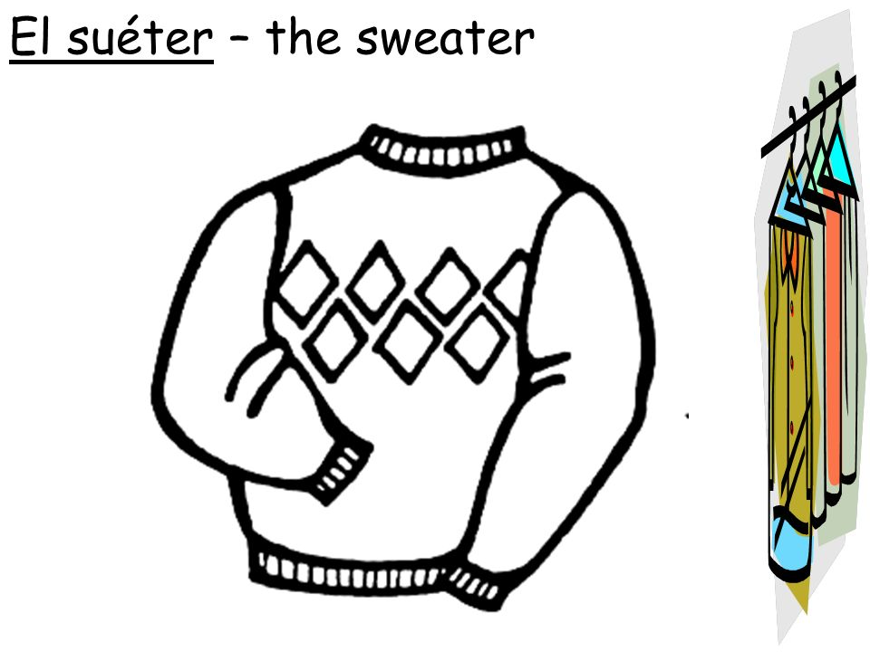 El suéter – the sweater