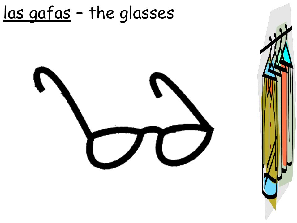 las gafas – the glasses