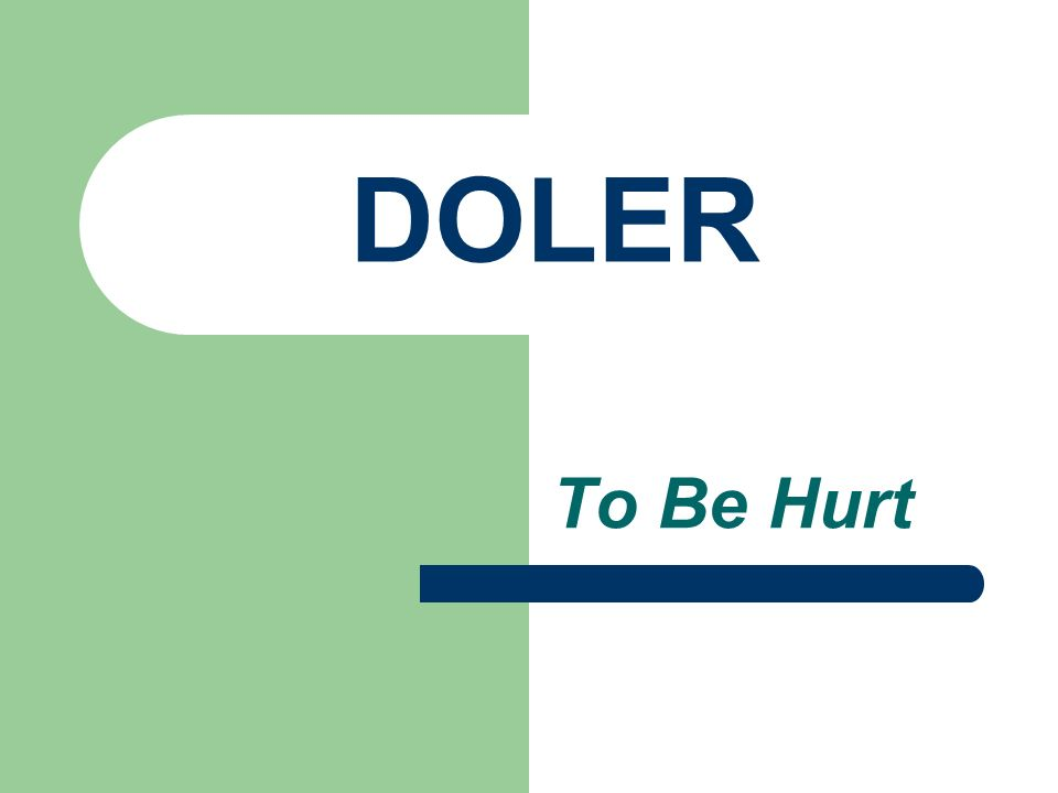 DOLER To Be Hurt