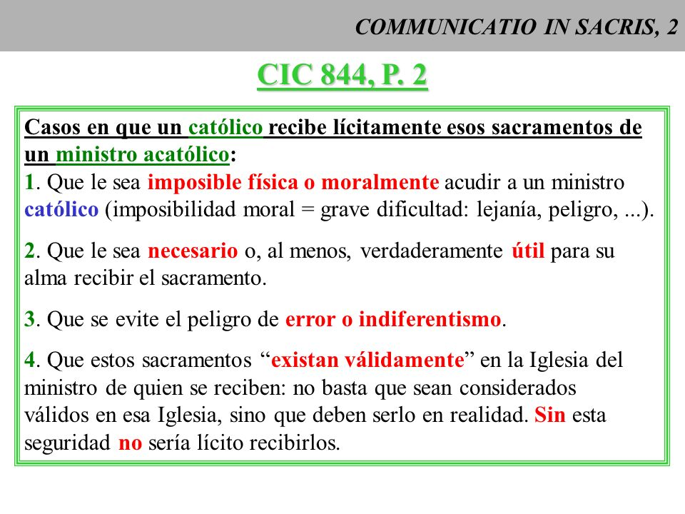 COMMUNICATIO IN SACRIS, 2 CIC 844, P.