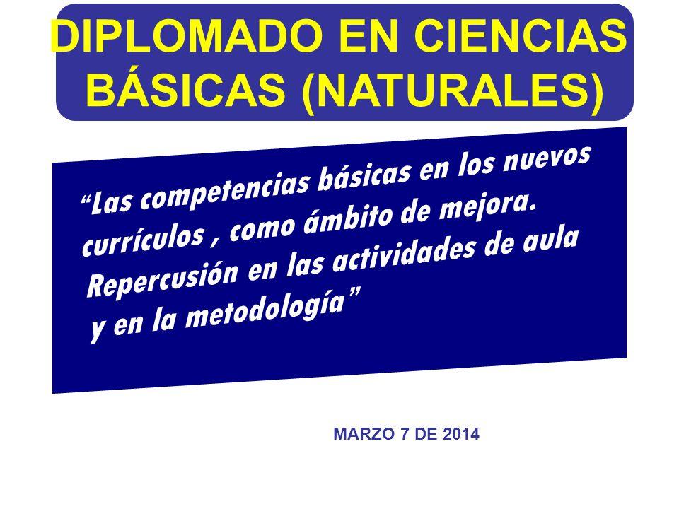 """DIPLOMADO EN CIENCIAS BÁSICAS (NATURALES) """" Las competencias básicas ..."""