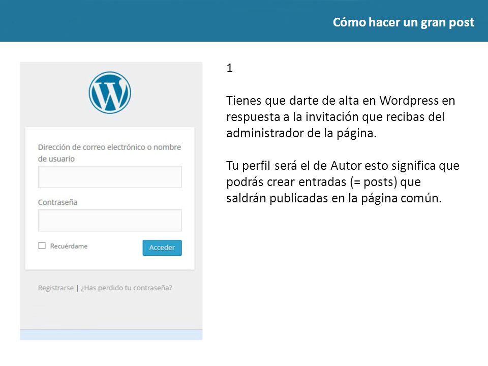 CÓMO HACER UN GRAN POST lanzados.wordpress.com Instrucciones para ...