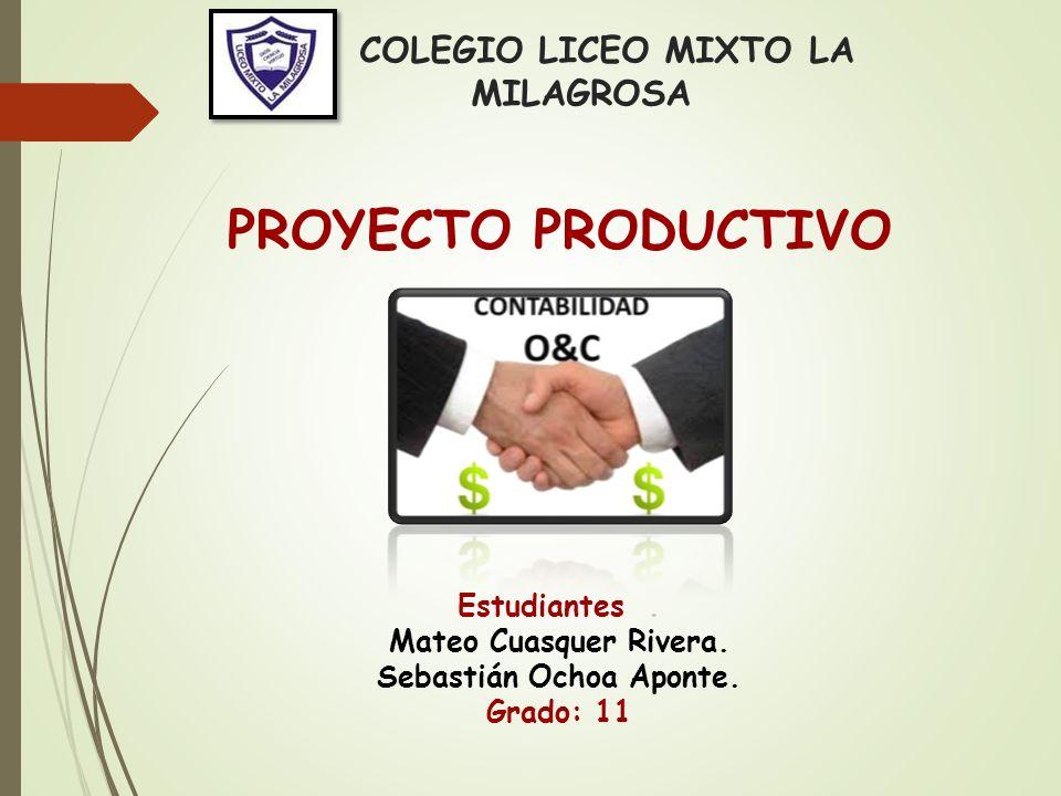COLEGIO LICEO MIXTO LA MILAGROSA Estudiantes. Mateo Cuasquer ...