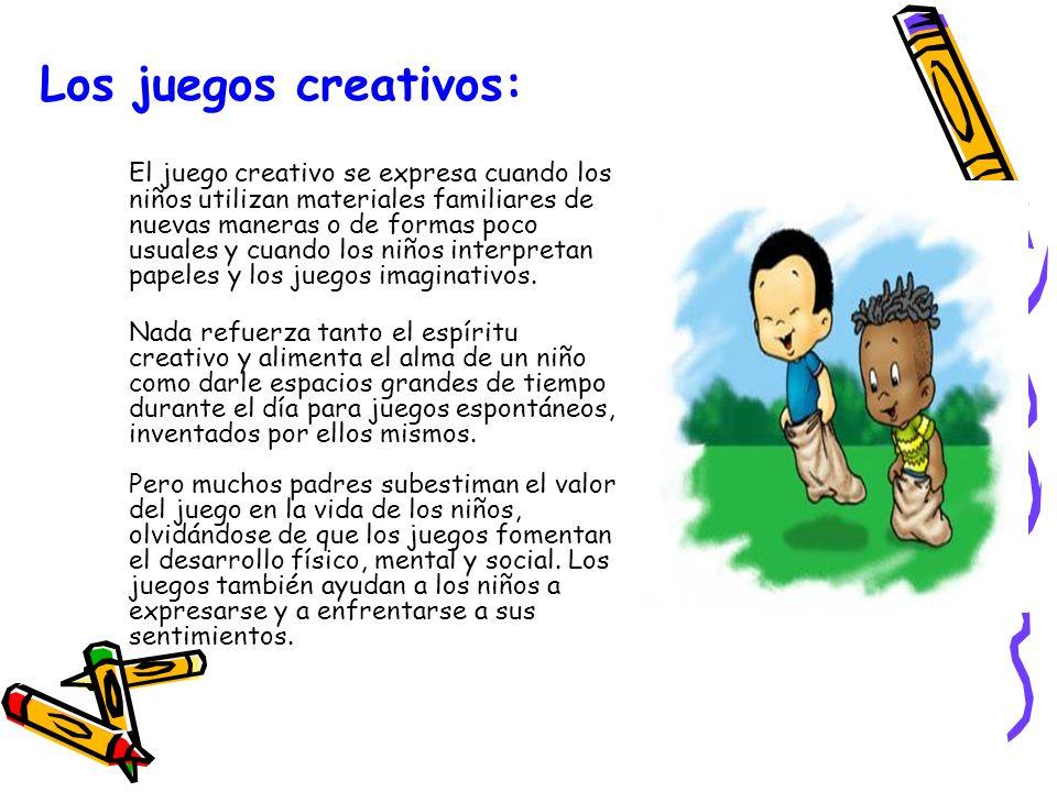 La Creatividad Y Los Juegos La Creatividad Y Los Juegos Ppt