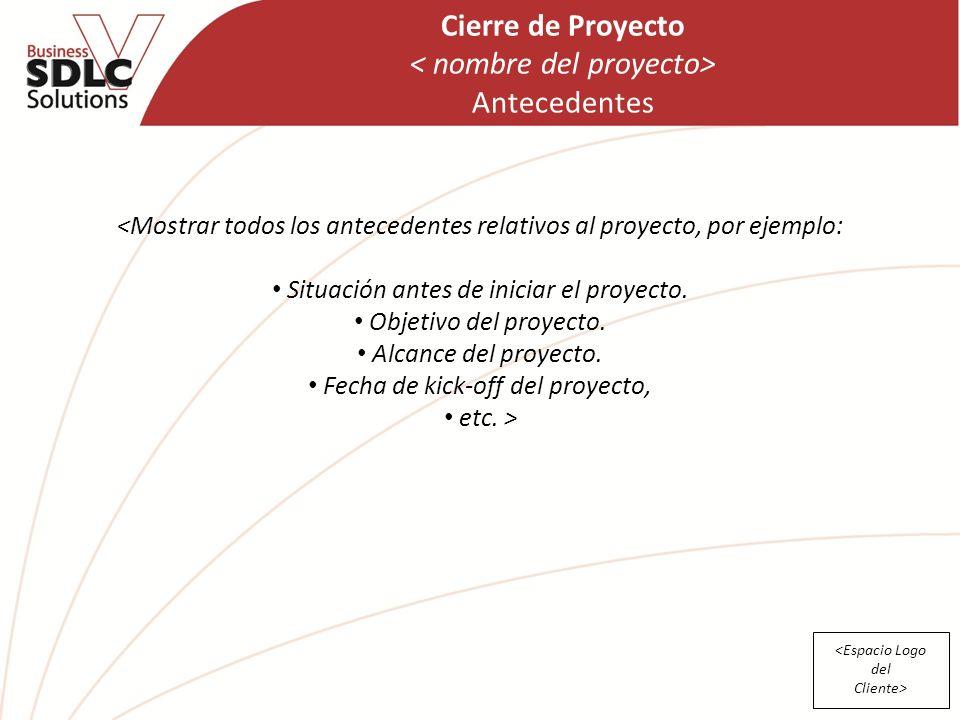 Cierre de Proyecto Cierre de Proyecto 1 © Copyright Derechos ...