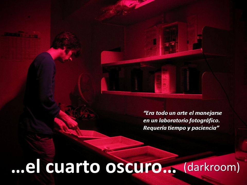 """Érase una vez…. …el cuarto oscuro… (darkroom) """"Era todo un arte el ..."""
