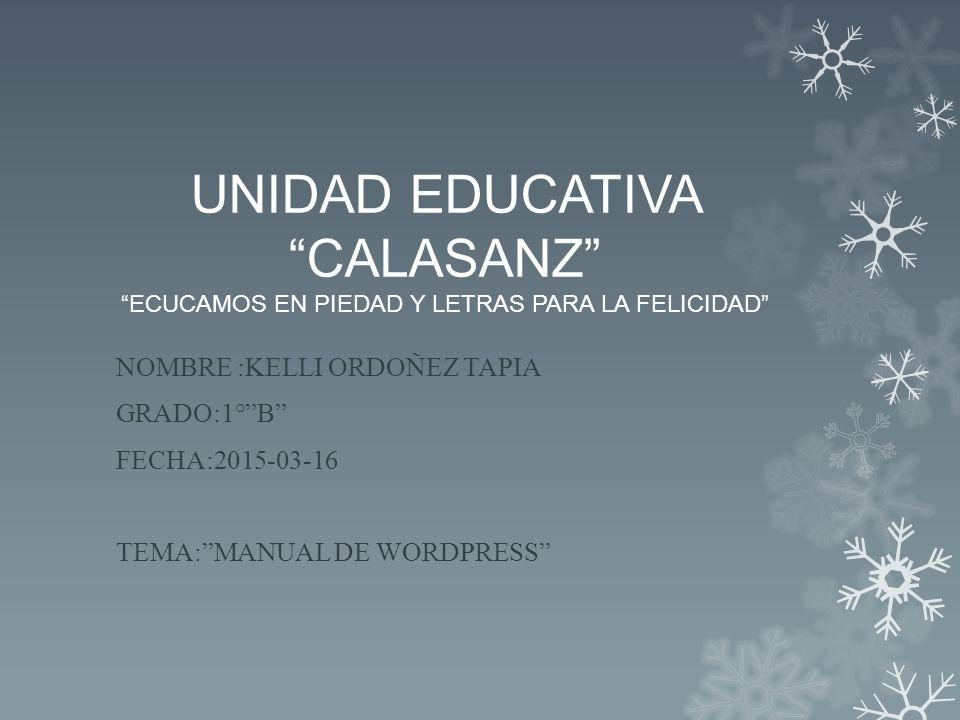 """UNIDAD EDUCATIVA """"CALASANZ"""" """"ECUCAMOS EN PIEDAD Y LETRAS PARA LA ..."""