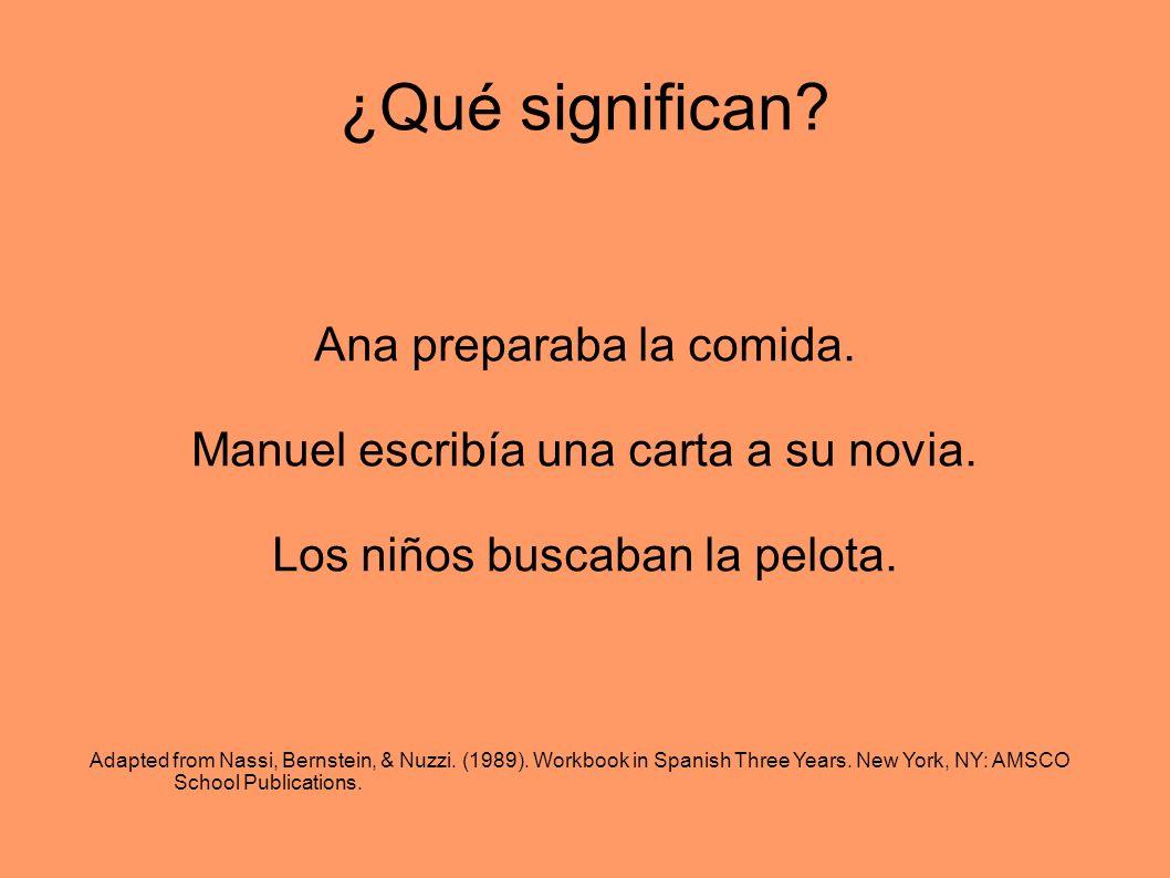 Workbooks workbook in spanish three years : El tiempo imperfecto The imperfect tense Estudiábamos el tiempo ...